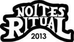 Noites Ritual 2013