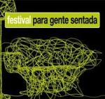 Festival para Gente Sentada 2011