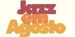 Jazz em Agosto 2011