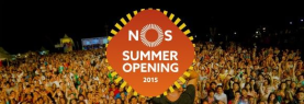 NOS Summer Opening 2015