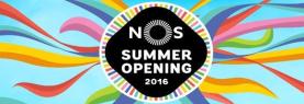 NOS Summer Opening 2016